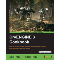 Win a copy of the CryENGINE 3 Cookbook from Packt Publishing!