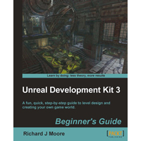 Win a copy of the Unreal Development Kit 3 Beginner's Guide from Packt Publishing!