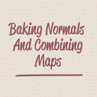 Quick Tip: Baking Normals & Combining Maps Using xNormal and Photoshop