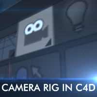 Creating Powerful Camera Rigs In Cinema 4D
